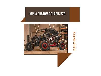 Win a Custom Polaris RZR