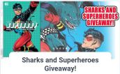 Sharks and Superheroes Giveaway