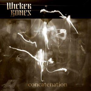 Wicker Bones – Concatenation EP | Review