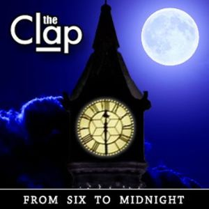 The Clap – From Six to Midnight EP | Review