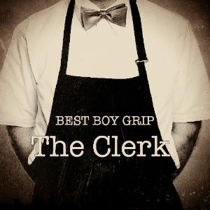 Best Boy Grip – The Clerk EP | Review