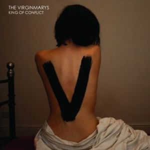 The Virginmarys – King of Conflict   Review