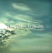 This Place is Death - Low Light EP