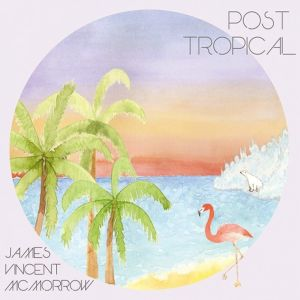 James Vincent McMorrow – Post Tropical | Review