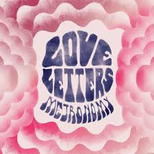 Metronomy – Love Letters | Review