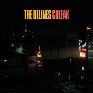The Delines – Colfax   Review