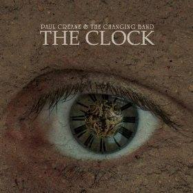 Paul Creane and the Changing Band – The Clock | Review