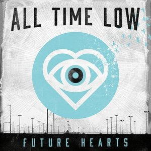 All Time Low – Future Hearts