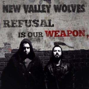New Valley Wolves – Refusal is our Weapon