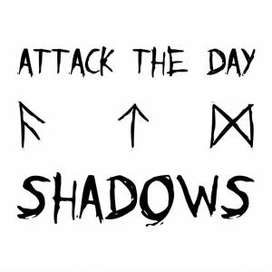Attack The Day – Shadows EP | Review