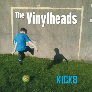 The Vinylheads – Kicks