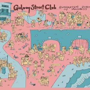 Galway Street Club – Sovereign State Of Madness