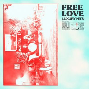 Free Love – Luxury Hits