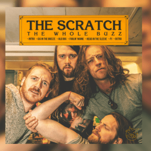 The Scratch – The Whole Buzz