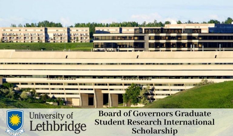 Board of Governors Graduate Student Research International Scholarship at University of Lethbridge, Canada