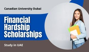 Financial Hardship Scholarships for International Students at Canadian University Dubai, UAE