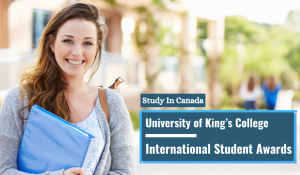 University of King's College International Student Awards in Canada