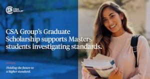 CSA Group Graduate Research Scholarship in Standards Development in Canada 2021