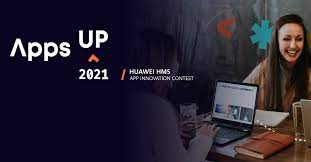 Huawei HMS App Innovation Contest 2021 for Developers