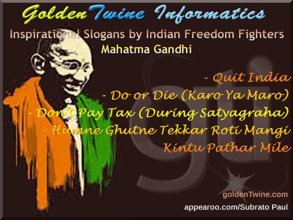 Freedom Slogans by Mahatma Gandhi