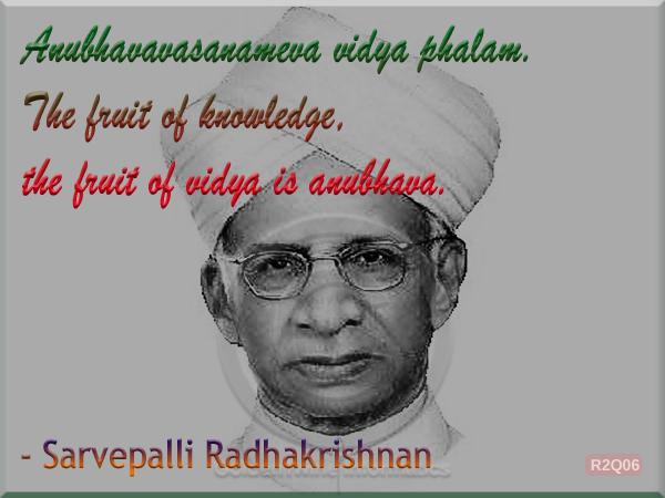 Sarvepalli Radhakrishnan Quote 6