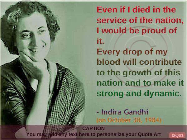 Indira Gandhi Quote I2Q01