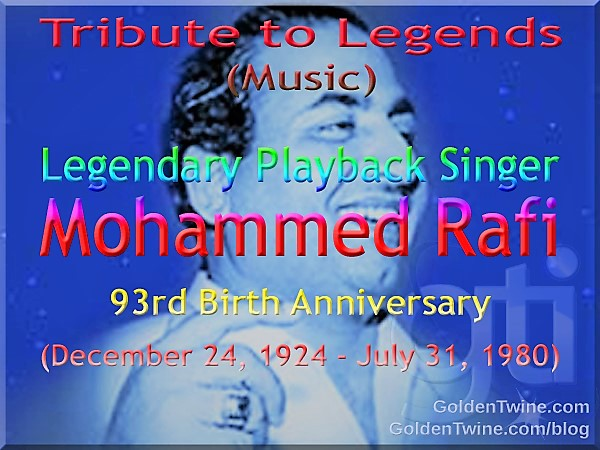 Tribute to Music Legends - Mohammed Rafi