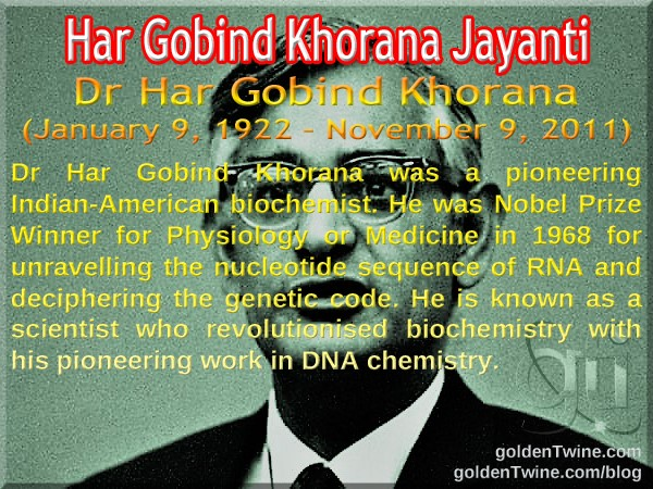 Har Gobind Khorana Jayanti - January 9, 2018