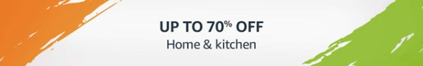 Amazon India Freedom Sale August 2018 - Home and Kitchen Store