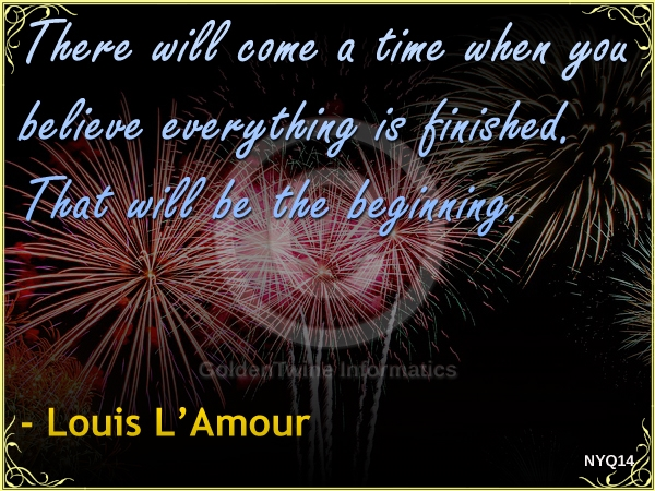 New Year Quote by Louis L'Amour - NYQ14