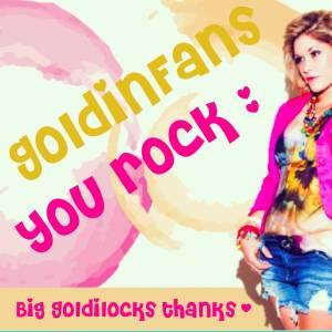 GoldinFans YOU Rock!
