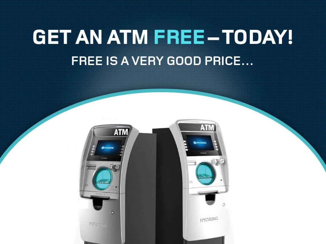 Get a Free ATM