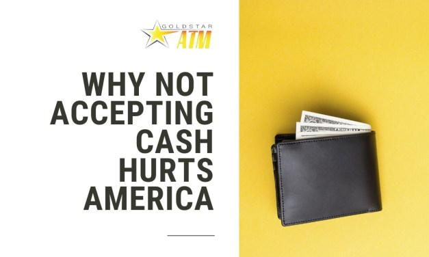 Why Not Accepting Cash Hurts America