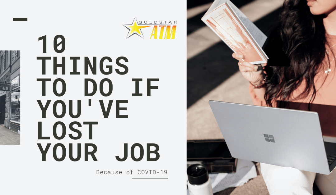 10 Things To Do If You've Lost Your Job Because of COVID-19