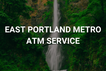 """The words """"East Portland Metro ATM Service"""" are across the image in white."""