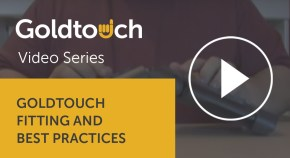 Goldtouch fitting and best practices