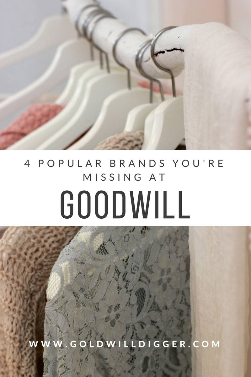 4 Popular Brands You're Missing at Goodwill