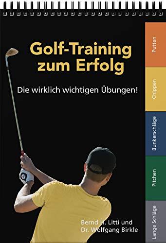 Golf-Training zum Erfolg: Die wirklich wichtigen Übungen! -