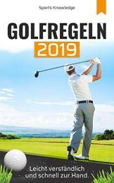 Golfregeln 2019: leicht verständlich und schnell zur Hand - 1