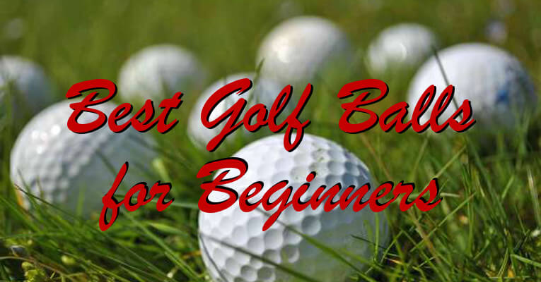 Best Golf Balls for Beginners 2016