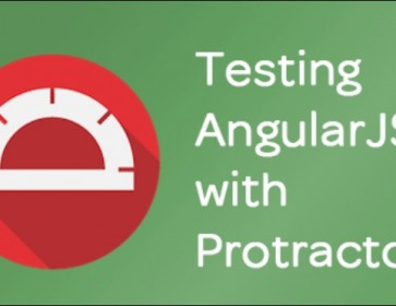 TESTING ANGULARJS SITE WITH PROTRACTOR