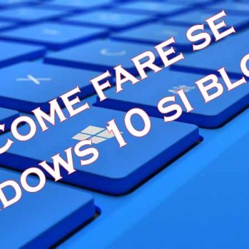 Windows 10 si blocca