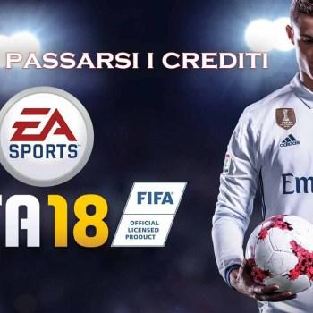 Come passarsi i crediti Fifa 18