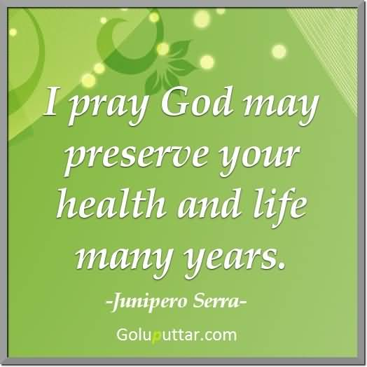 Praying For Your Health And Strength