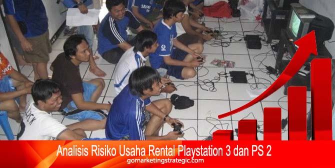 Analisis Risiko Usaha Rental Playstation 3 dan PS 2