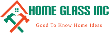 Home Glass Inc