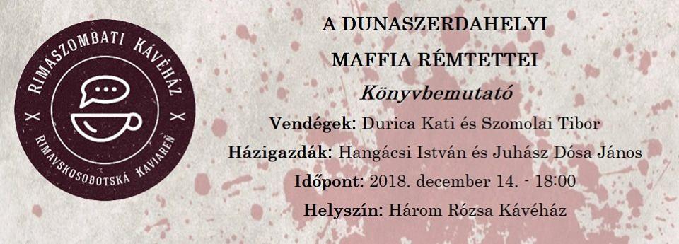 A dunaszerdahelyi maffia rémtettei - Könyvbemutató Rimaszombatban
