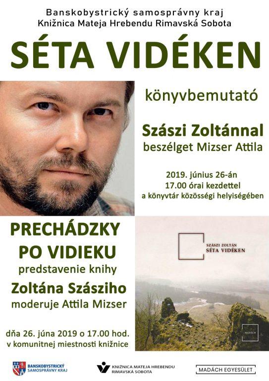 Séta a vidéken Szászi Zoltánnal