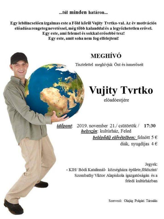 Túl minden határon - Vujity Tvrtko előadása Feleden