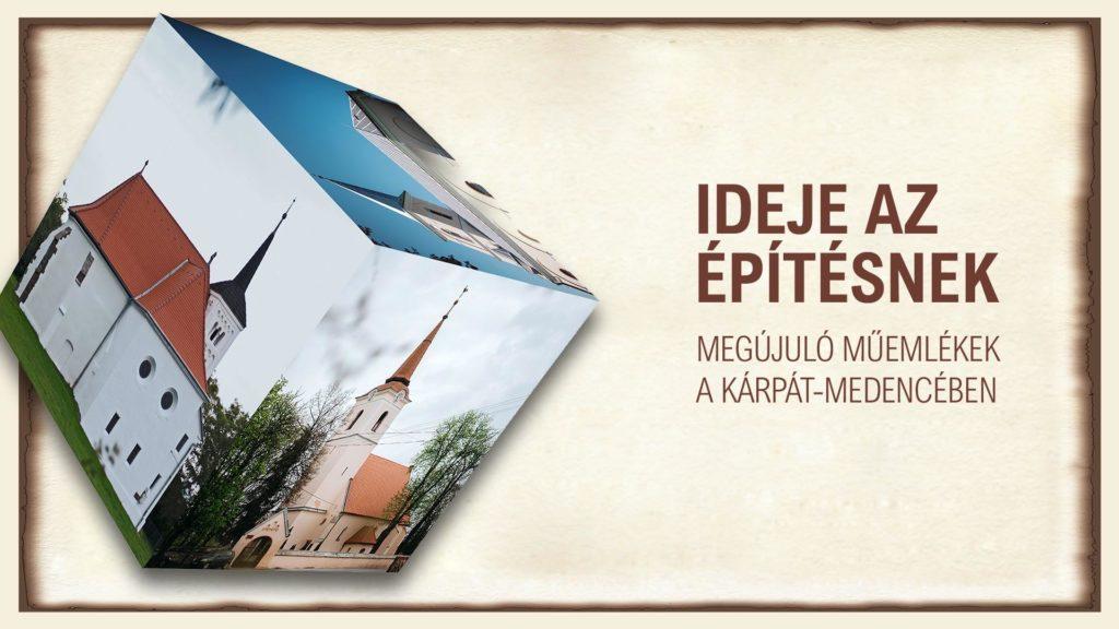 Ideje az építésnek - Kiállítás a megújuló magyar örökségvédelemről Rimaszombatban